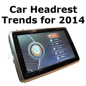 Car Headrest DVD Player Trends for 2014